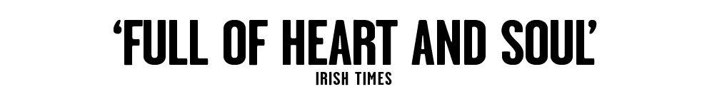 Full of heart and soul - Irish times